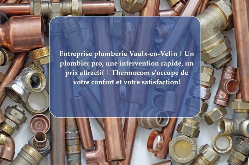 Plombier Vaulx-en-Velin