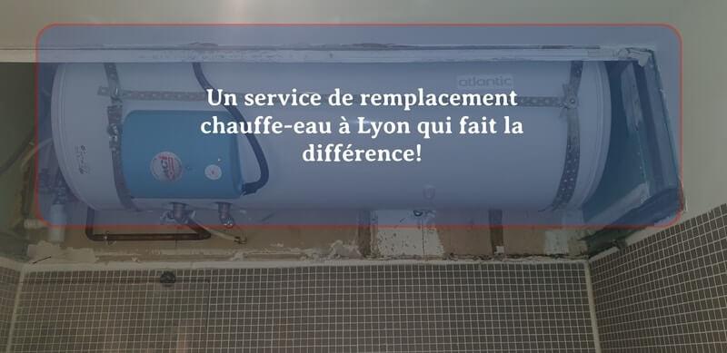 Remplacement chauffe-eau Lyon