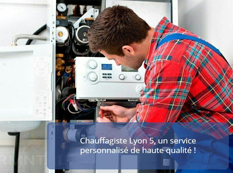 Chauffagiste Lyon 5